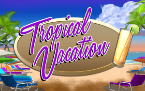 Tropical Vacation_TopScreen